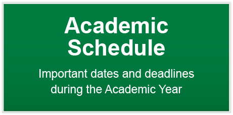 Academic Schedule - Important dates and deadlines during the Academic Year
